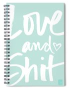 Love And Shit -greeting Card Spiral Notebook