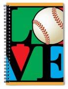 Love Baseball Spiral Notebook