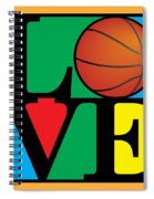 Love Basketball Spiral Notebook