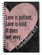 Love Is Patient Spiral Notebook