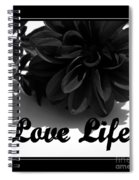 Love Life Black And White Spiral Notebook