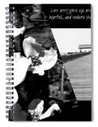 Love Never Gives Up Spiral Notebook