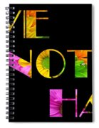 Love Not Hate Crazy Daisies Black Spiral Notebook