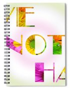 Love Not Hate Rainbow Crazy Daisies Spiral Notebook