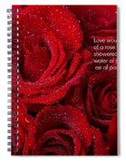 Love Would Never Be A Promise Of A Rose Garden Spiral Notebook
