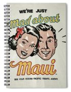 Mad About Maui Spiral Notebook
