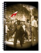 Madero Loyalty March  Mexico City February 9 1911-2013   Spiral Notebook