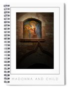 Madonna And Child Poster Spiral Notebook