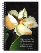 Magnolia Blossom In All Its Glory - Keep Love In Your Heart Spiral Notebook