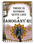 Mahogany Rush Art Spiral Notebook
