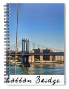 Manhattan Bridge Nyc Spiral Notebook