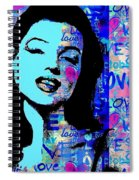 Marilyn Monroe.  Loved And Lost. Loved Again Spiral Notebook