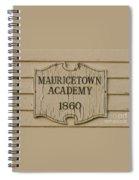 Mauricetown Academy Sign  Spiral Notebook