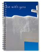 May Peace Be With You Spiral Notebook