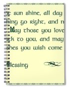 May The Sun Shine - Irish Blessing Spiral Notebook