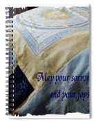May Your Sorrows Be Patched And Your Joys Quilted Spiral Notebook
