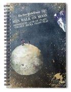 Men Walk On Moon Astronauts Spiral Notebook