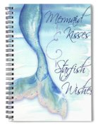 Mermaid Tail I (kisses And Wishes) Spiral Notebook