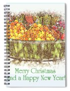 Merry Christmas And A Happy New Year - Fruit And Flowers In The Snow - Holiday And Christmas Card Spiral Notebook