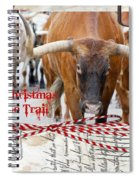 Merry Christmas From The Trail Spiral Notebook