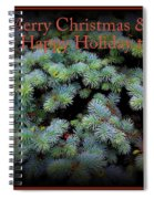 Merry Christmas And Happy Holiday - Blue Pine Holiday And Christmas Card Spiral Notebook