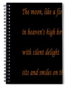 Moon -quote - Poem Spiral Notebook