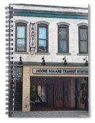 Moore Square Transit Station Spiral Notebook