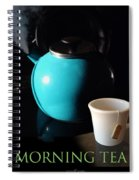 Morning Tea Two Spiral Notebook