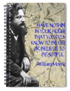 Morris Quotation About Art Spiral Notebook