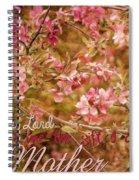 Mother Spiral Notebook