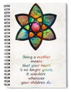 Mother Mom Art - Wandering Heart - By Sharon Cummings Spiral Notebook