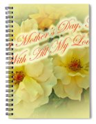 Mother's Day Card - Yellow Roses Spiral Notebook