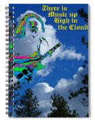 Music Up In The Clouds Again Spiral Notebook