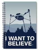 My I Want To Believe Minimal Poster-war-of-the-worlds Spiral Notebook