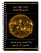 Nasa The Suns Corona Sun And Moon Bless The Lord Praise And Exalt Him Above All Forever Spiral Notebook