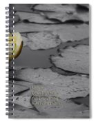 Nature Does Not Hurry Waterlily Spiral Notebook