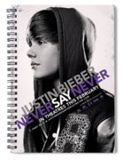 Never Say Never 2 Spiral Notebook
