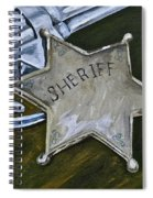 New Sheriff  In Town  Spiral Notebook