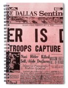 News From The Past Hitler Is Dead Spiral Notebook