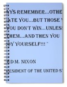 Nixon Quote In Cyan Spiral Notebook