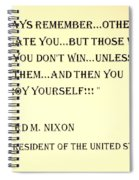 Nixon Quote In Sepia Spiral Notebook