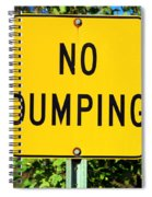 No Dumping Sign Spiral Notebook