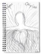 No Fear - Only Love Spiral Notebook