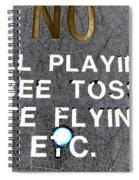 No Fun Spiral Notebook