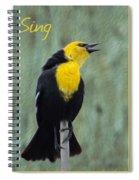 Yellow-headed Blackbird Singing Spiral Notebook