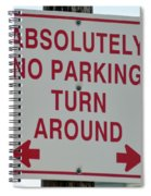 No Parking Spiral Notebook