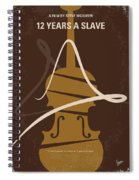 No268 My 12 Years A Slave Minimal Movie Poster Spiral Notebook