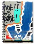 Not My Best Graffiti 1 Spiral Notebook