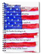 O Say Can You See Spiral Notebook