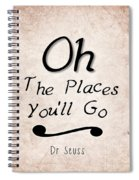 Oh The Places You'll Go Spiral Notebook
